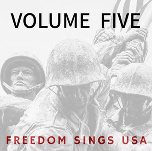 Freedom Sings Volume Five